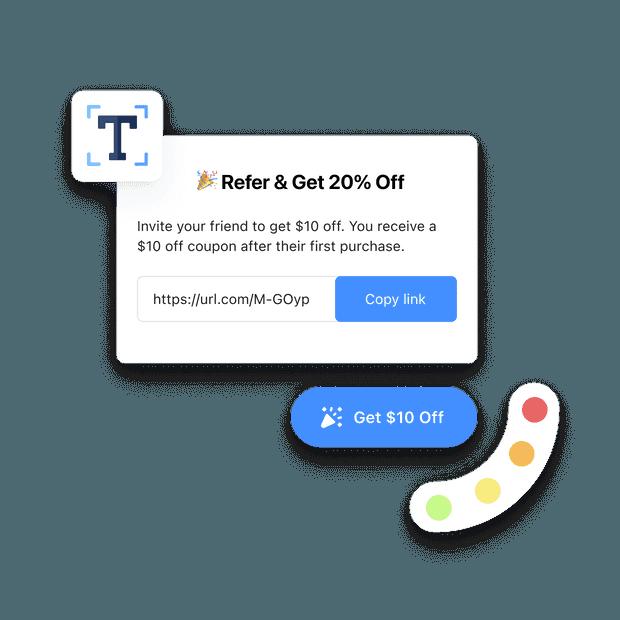 Eye-catching referral program widget