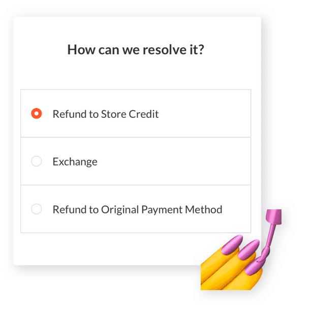 Refund or exchange? Let customers decide